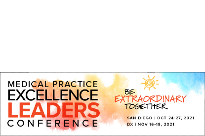 MGMA Medical Practice Excellence: Leaders Conference